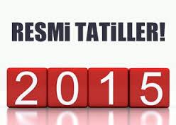 2015 Yılbaşı ve Resmi tatil günleri