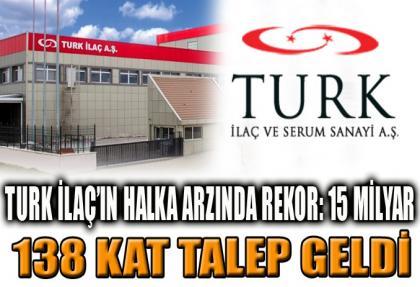 TURK İlaç'ın halka arzında 15 milyarlık rekor talep